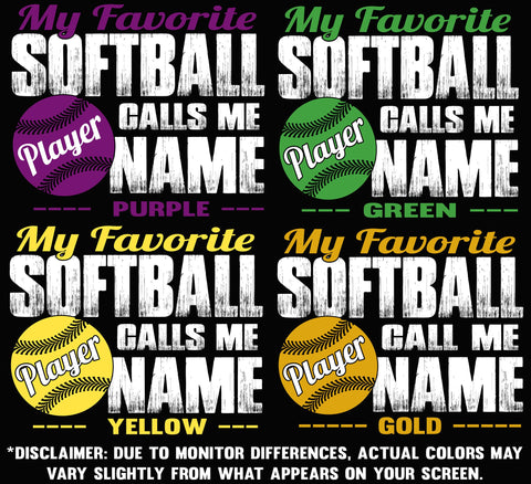 Image of My Favorite Softball Player Calls Me Design Color Options 2