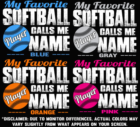 My Favorite Softball Player Calls Me Design Color Options 1