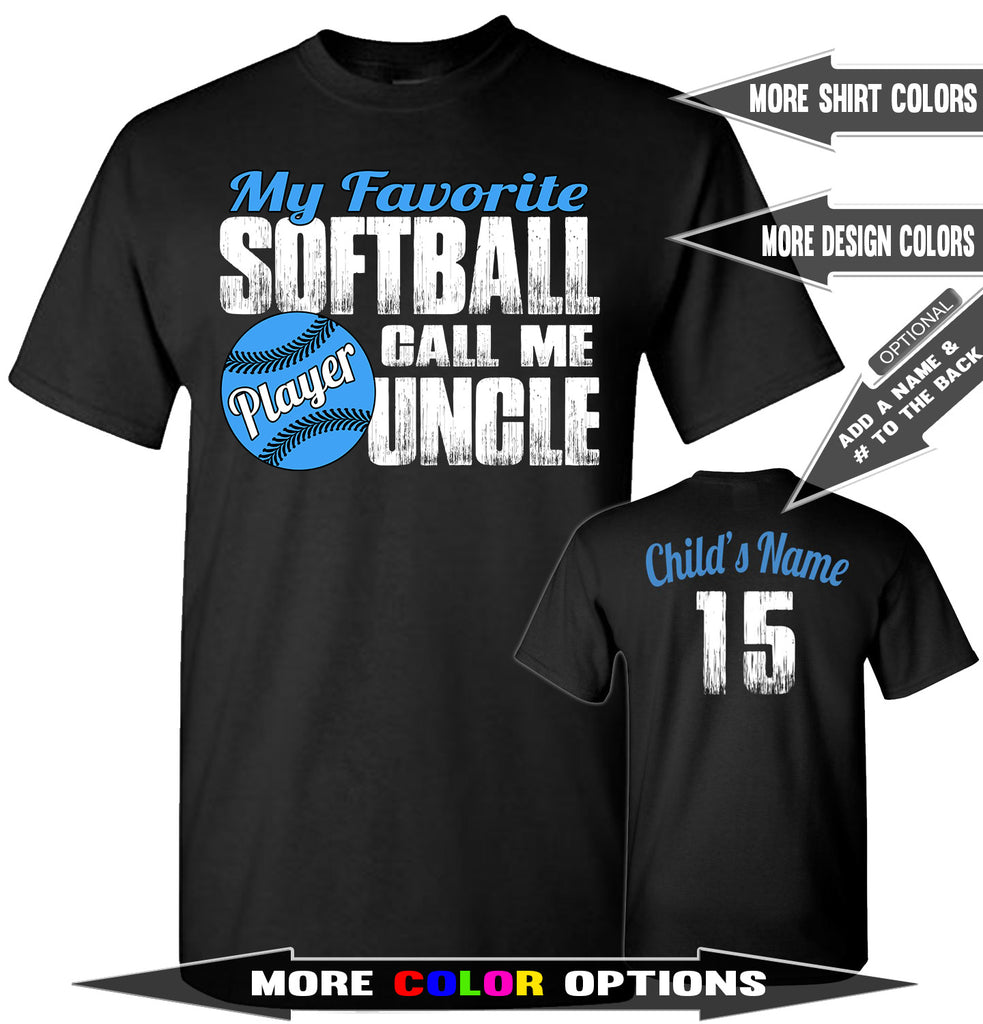 My Favorite Softball Player Calls Me Uncle | Softball Uncle Shirts