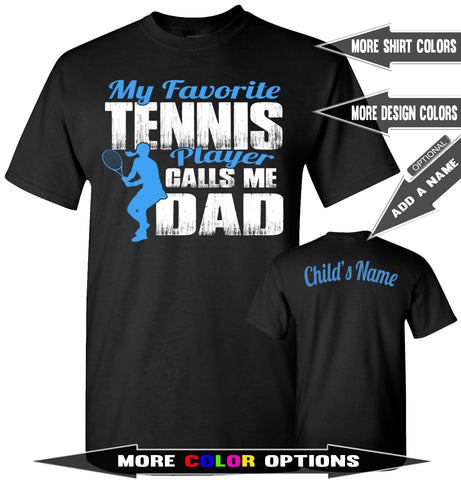 Image of My Favorite Tennis Player Calls Me Dad Girls Blue