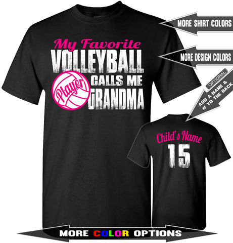 Image of My Favorite Volleyball Player Calls Me Grandma | Volleyball Grandma Shirts