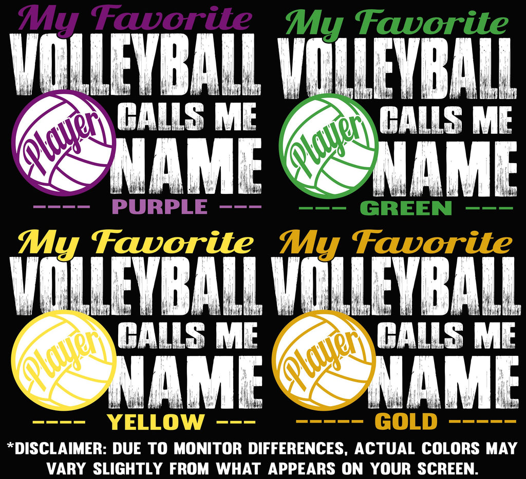 My Favorite Volleyball Player Calls Me color options 2