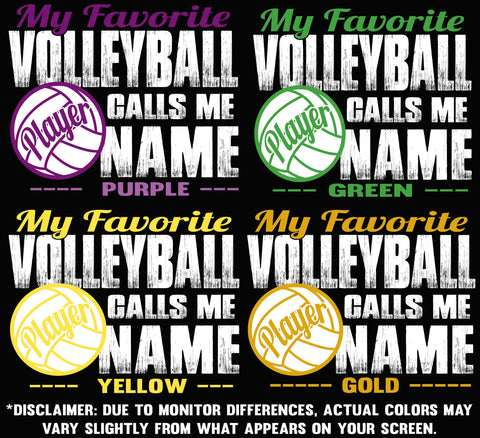 Image of My Favorite Volleyball Player Calls Me color options 2