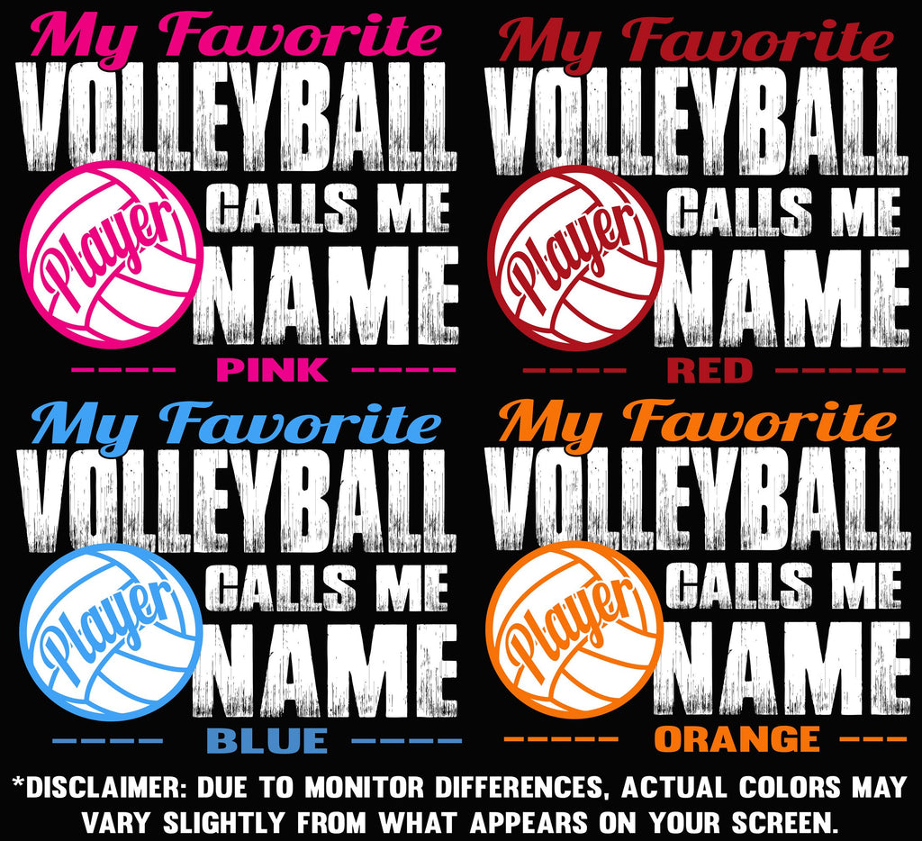 My Favorite Volleyball Player Calls Me color options 1