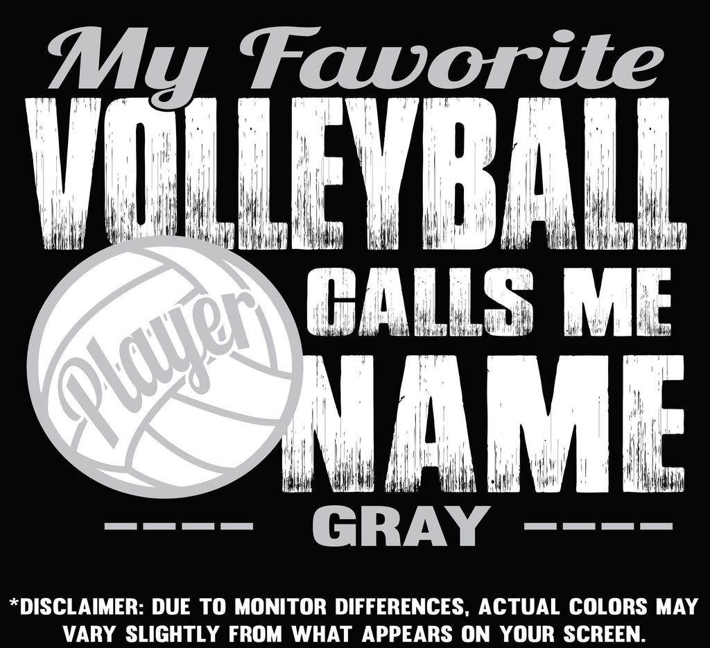 My Favorite Volleyball Player Calls Me color options 3