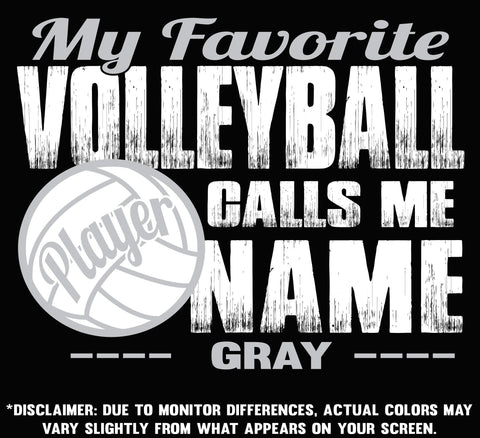Image of My Favorite Volleyball Player Calls Me color options 3