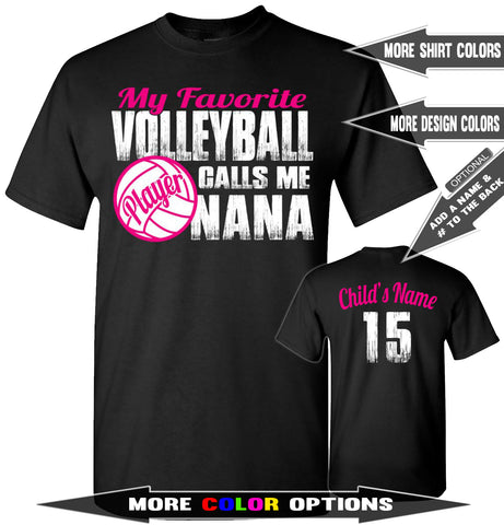 Image of My Favorite Volleyball Player Calls Me Nana | Volleyball Nana Shirts