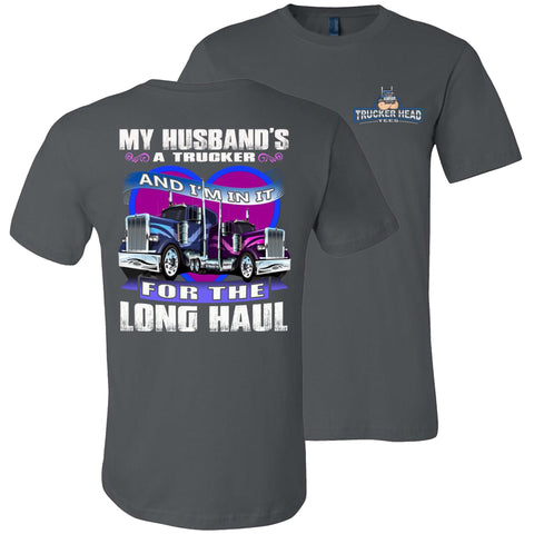 Image of My Husband's A Trucker And I'm In It For The Long haul Truckers Wife T Shirt
