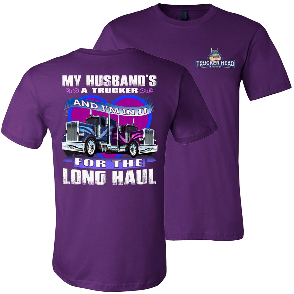 In It For The Long haul Truckers Wife T Shirt | Trucker Head Tees team purple