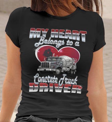 My Heart Belongs To A Concrete Truck Driver Wife T-shirt