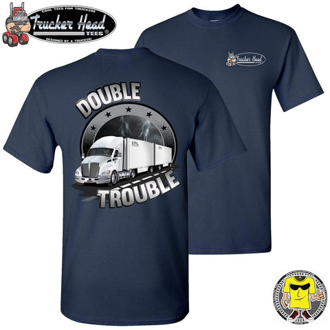 Image of Double Trouble LTL Truck Driver T-Shirt nc