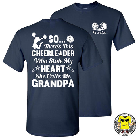 Image of So There's This Cheerleader Who Stole My Heart She Calls Me Grandpa Cheer Grandpa Shirts navy