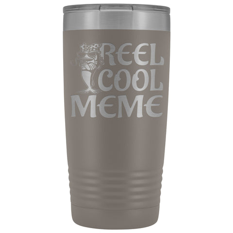 Reel Cool Meme 20oz Tumbler pewter