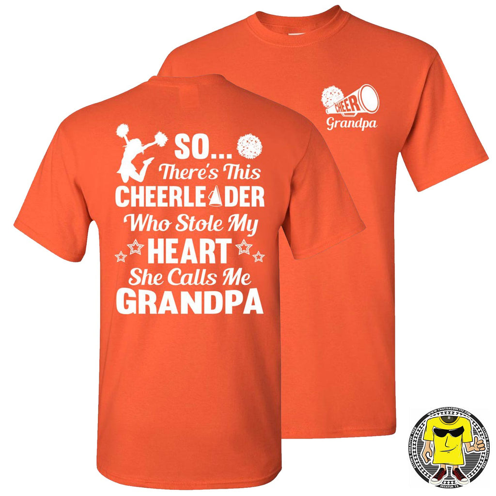 So There's This Cheerleaders Who Stole My Heart They Call Me Papa Cheer Papa Shirt orange