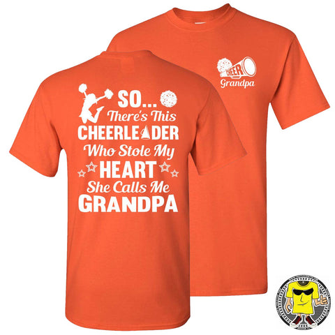 So There's This Cheerleader Who Stole My Heart She Calls Me Grandpa Cheer Grandpa Shirts orange