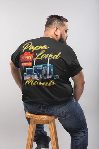 Image of Papa Loved Mama Trucker Shirt