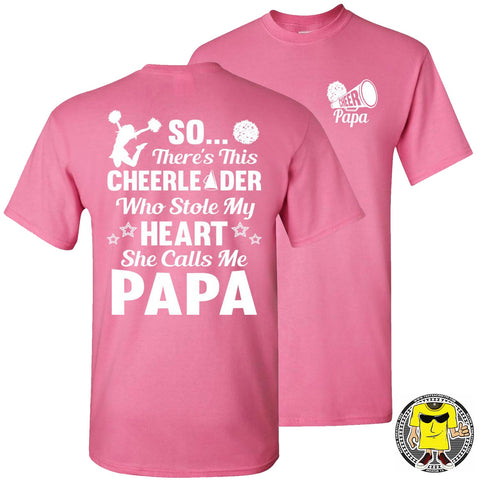 Image of So There's This Cheerleader Who Stole My Heart She Calls Me Papa Cheer Papa Shirt pink