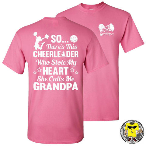 Image of So There's This Cheerleader Who Stole My Heart She Calls Me Grandpa Cheer Grandpa Shirts pink