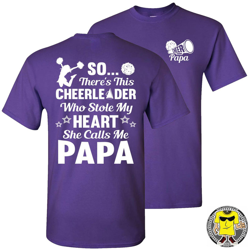 So There's This Cheerleader Who Stole My Heart She Calls Me Papa Cheer Papa Shirt purple