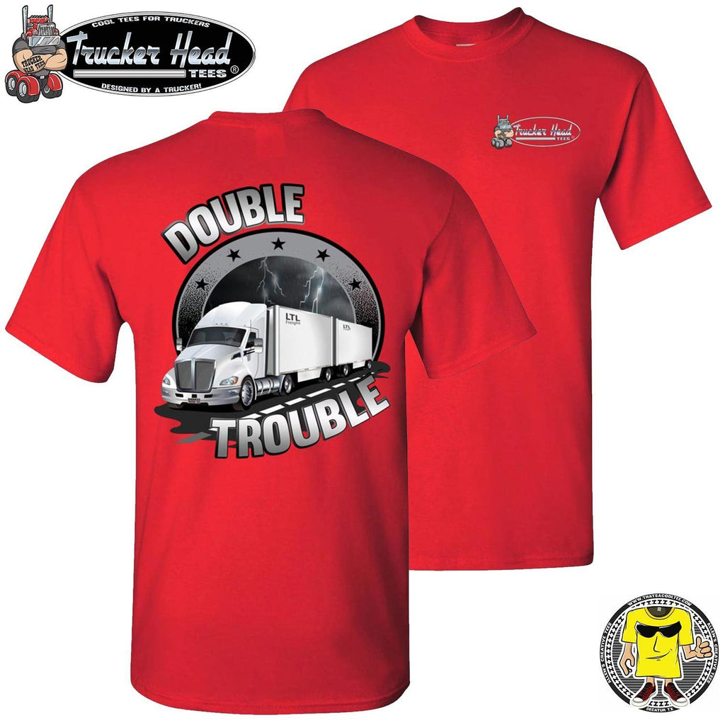 Double Trouble LTL Truck Driver T-Shirt rc