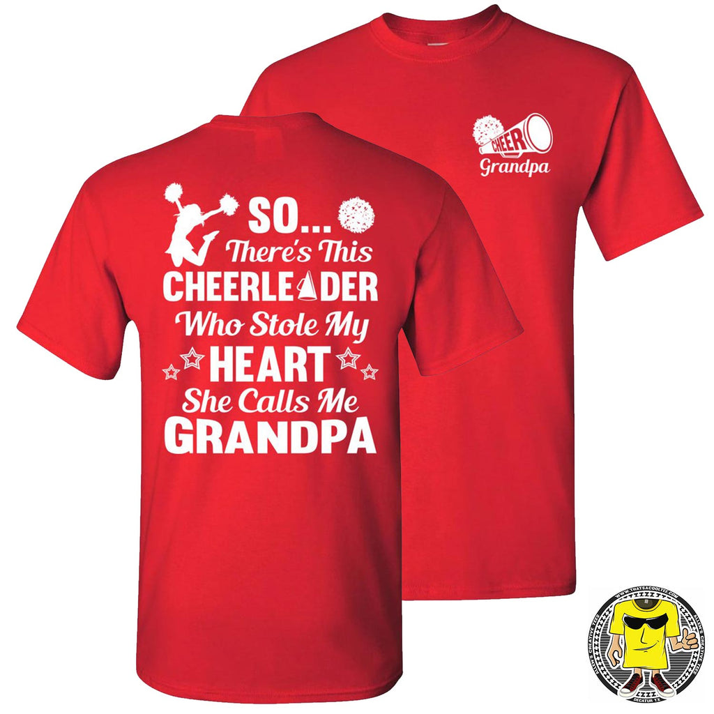 So There's This Cheerleader Who Stole My Heart She Calls Me Grandpa Cheer Grandpa Shirts red