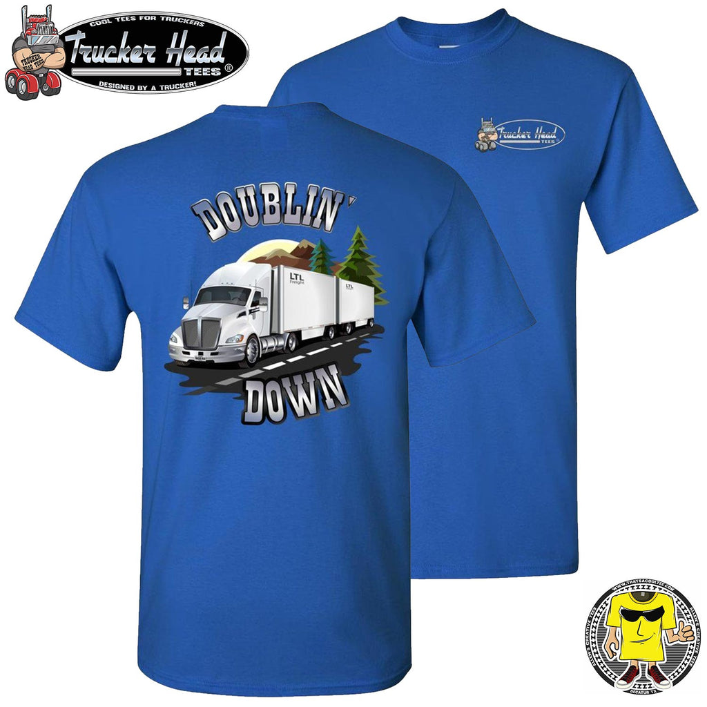 Doublin' Down LTL Truck Driver T-Shirt royal