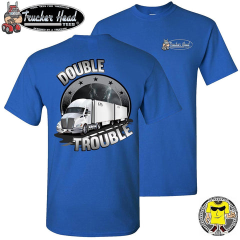 Image of Double Trouble LTL Truck Driver T-Shirt rlc