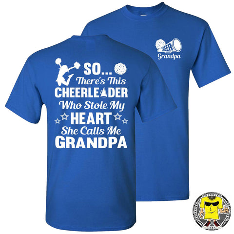 Image of So There's This Cheerleader Who Stole My Heart She Calls Me Grandpa Cheer Grandpa Shirts royal