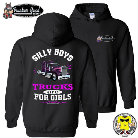 Image of Silly Boys Trucks Are For Girls Women's Trucker Hoodie KW pullover black