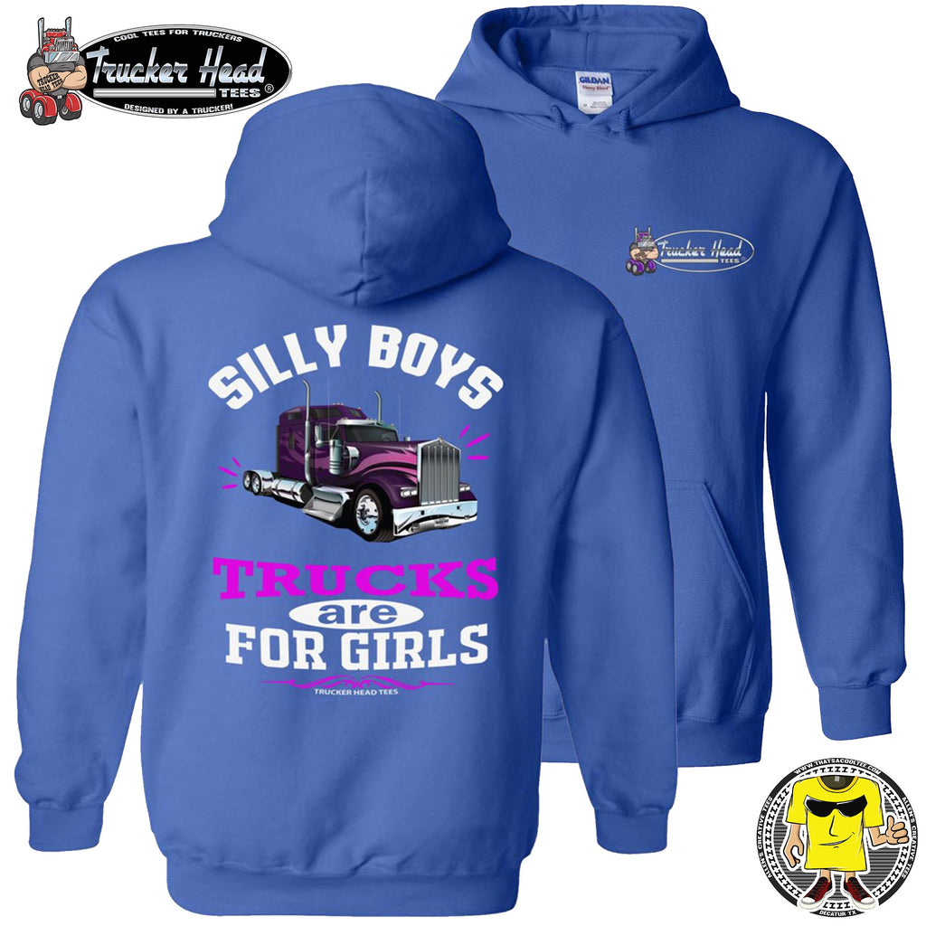 Silly Boys Trucks Are For Girls Women's Trucker Hoodie KW pullover royal