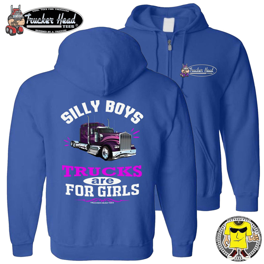 Silly Boys Trucks Are For Girls Women's Trucker Hoodie KW zip up royal