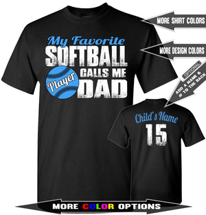 Softball Dad | My Favorite Softball Player Calls Me Dad | Softball Dad Shirts