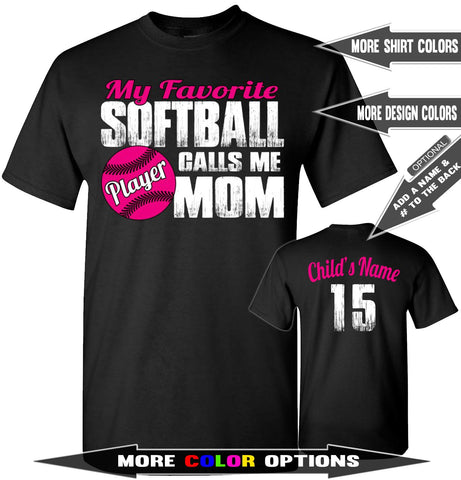 My Favorite Softball Player Calls Me Mom | Softball Mom Shirts