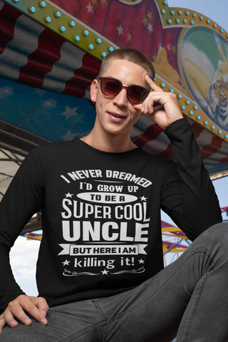 Image of Super Cool Uncle LS T-Shirt | Uncle Shirts mock up