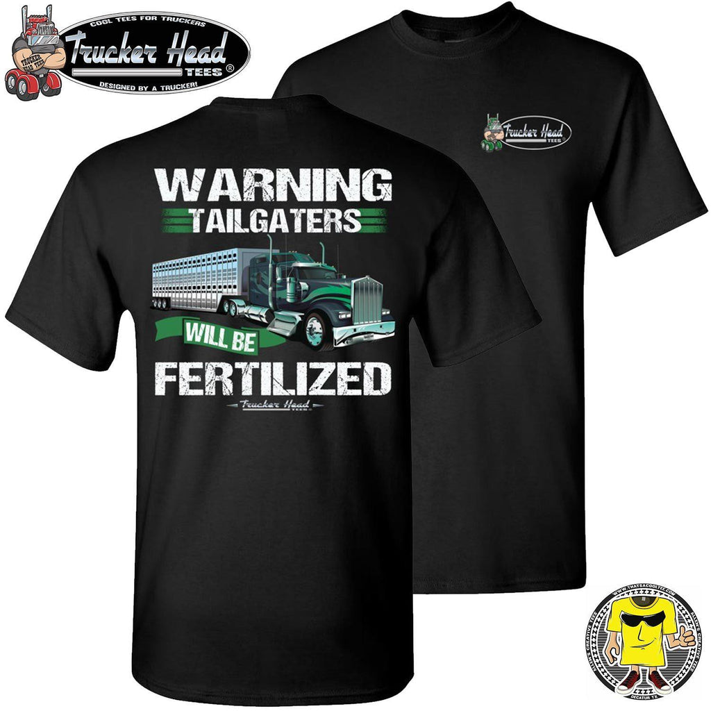 Warning Tailgaters Will Be Fertilized Funny Bull Hauler Shirts crew