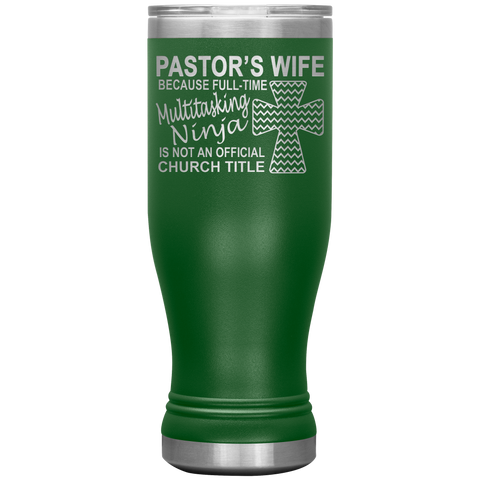 Image of Pastor's Wife Multitasking Ninja Funny Pastor's Wife Tumbler green