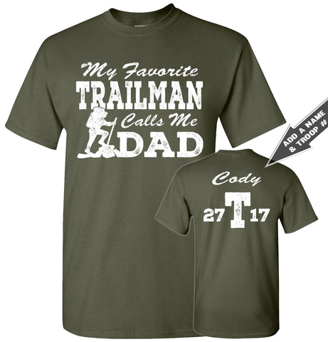 Image of My Favorite Trailman Calls Me Dad Trailman T Shirt military green