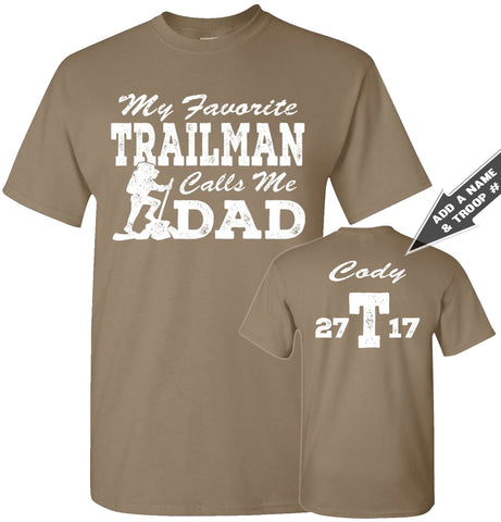 Image of My Favorite Trailman Calls Me Dad Trailman T Shirt brown savanna