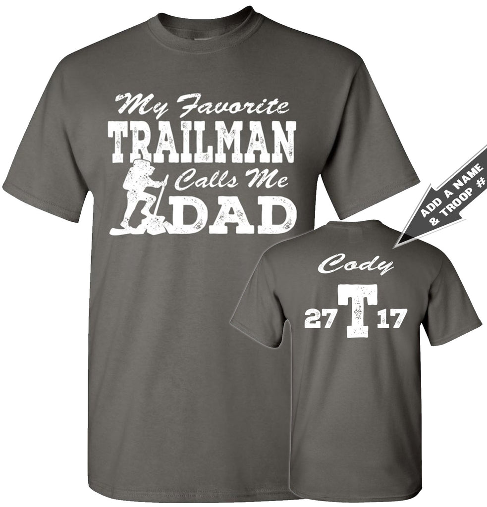 My Favorite Trailman Calls Me Dad Trailman T Shirt charcoal