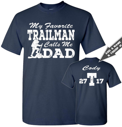 Image of My Favorite Trailman Calls Me Dad Trailman T Shirt navy