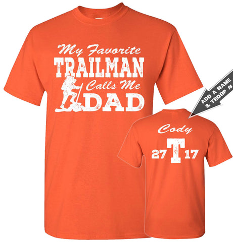 Image of My Favorite Trailman Calls Me Dad Trailman T Shirt orange