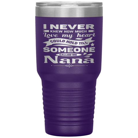 Someone Called Me Nana Tumbler Cup 30oz purple