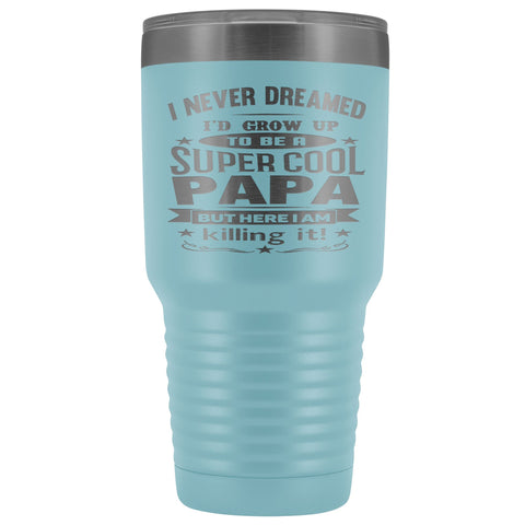 Image of Super Cool Papa 30 Ounce Vacuum Tumbler Papa Cups light blue