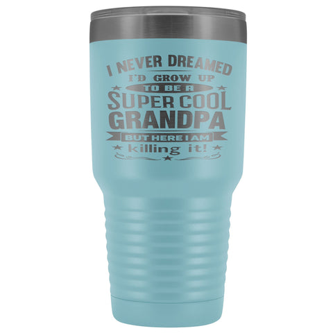 Super Cool Grandpa 30 Ounce Vacuum Tumbler Grandpa Travel Mug light blue