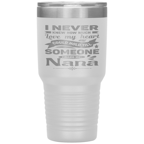 Someone Called Me Nana Tumbler Cup 30oz white
