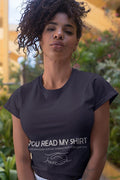 You read my t-shirt Funny T-shirt - MaviGadget