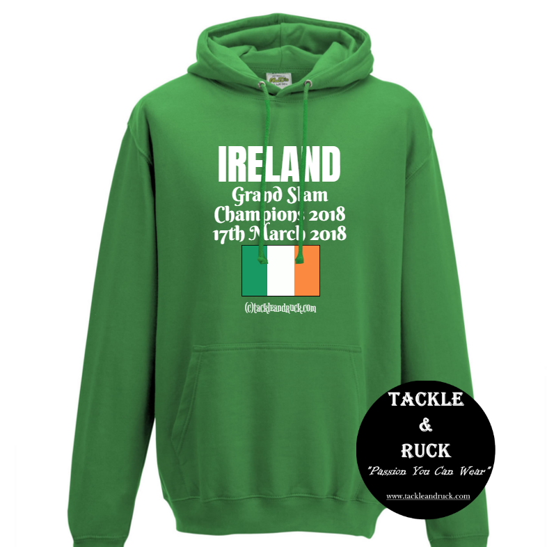 Rugby Hoodie - Ireland Grand Slam Winners 17th March 2018