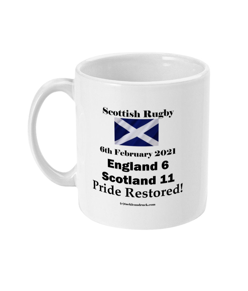 11OZ MUG - SCOTLAND 6th February 2021 Pride Restored