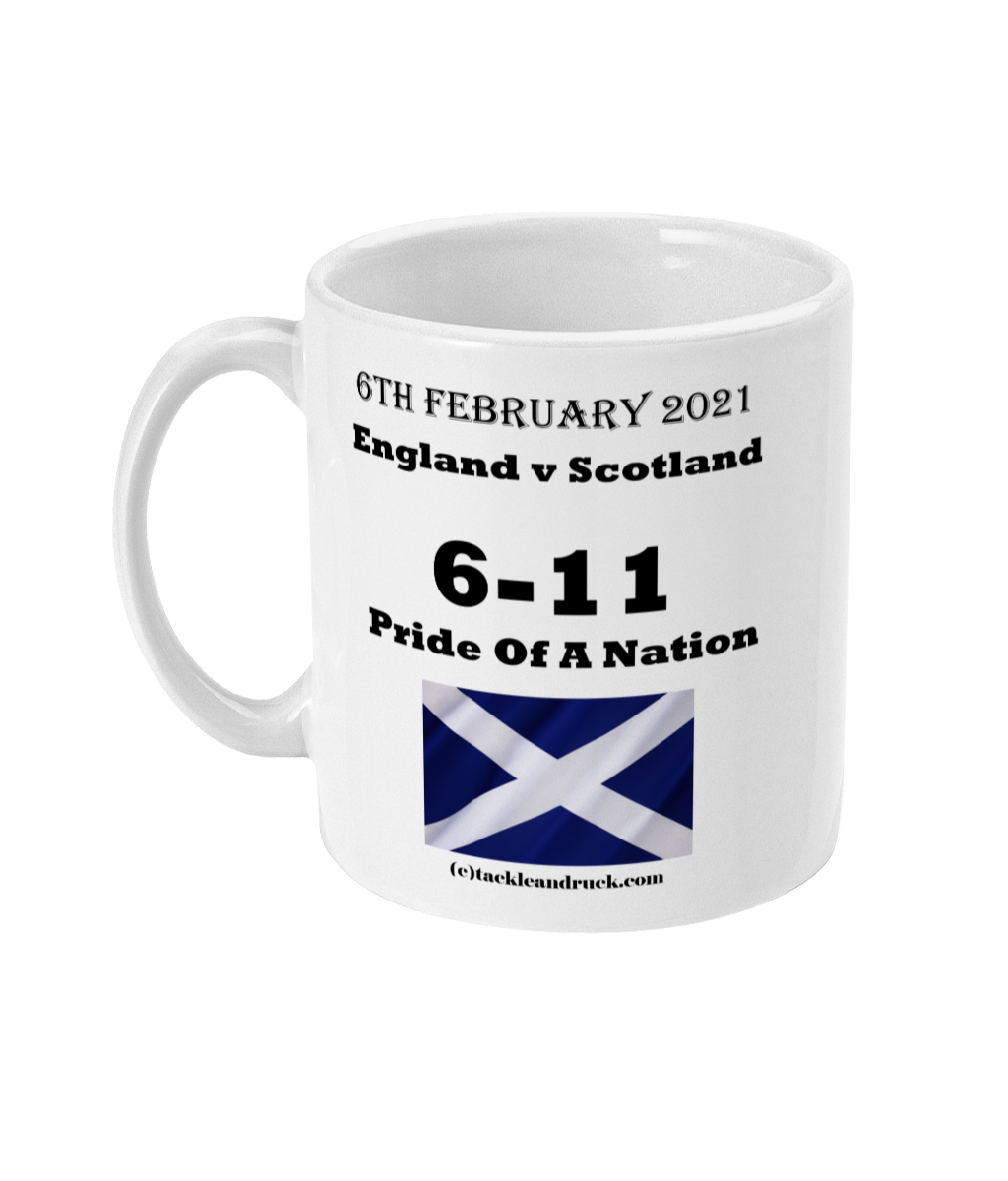 Tackle and Ruck - Calcutta Cup 2021 Win - Pride Of A Nation15oz souvenir mugs gifts Scottish Rugby mugs