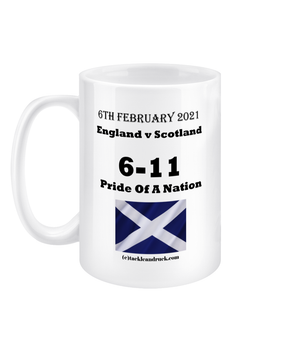 Tackle and Ruck - Calcutta Cup 2021 Win -15oz Mug Pride Of A Nation